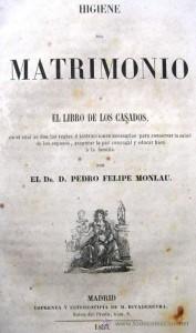 Felipe Monlau - HIgiene del matrimonio